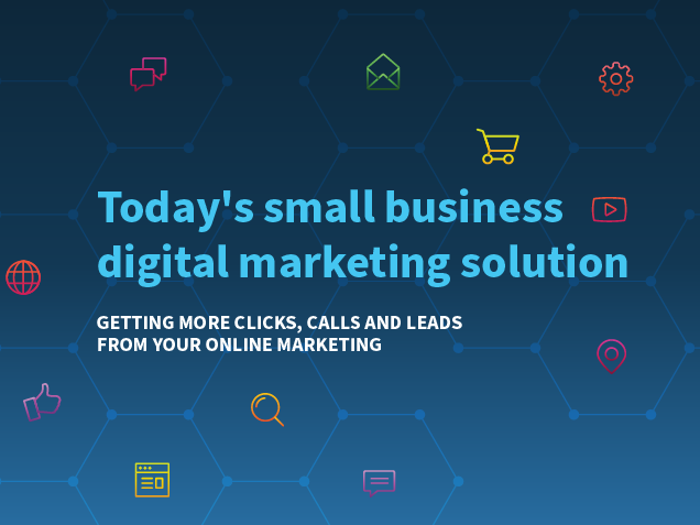 Free Guide: Today's small business digital marketing solution