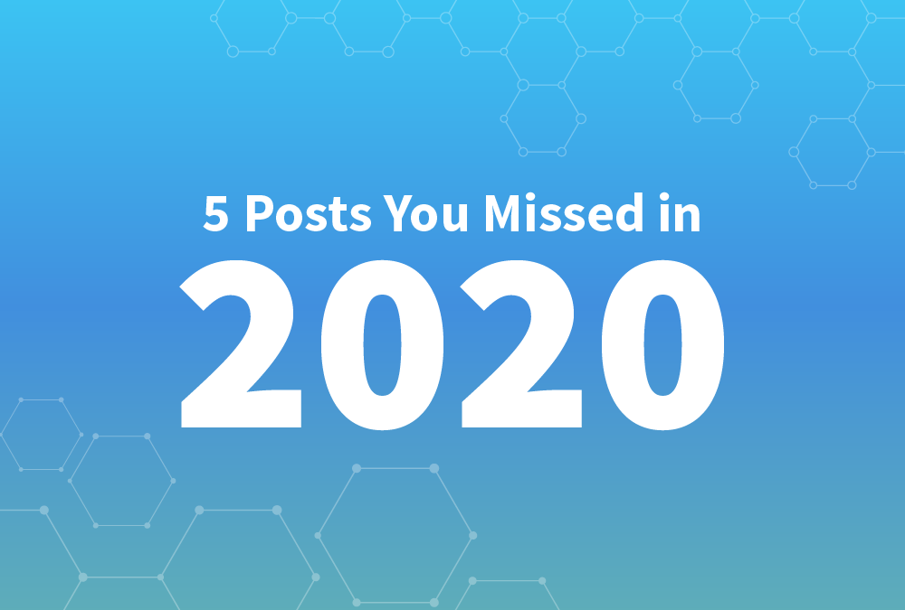 5 Posts You Missed in 2020