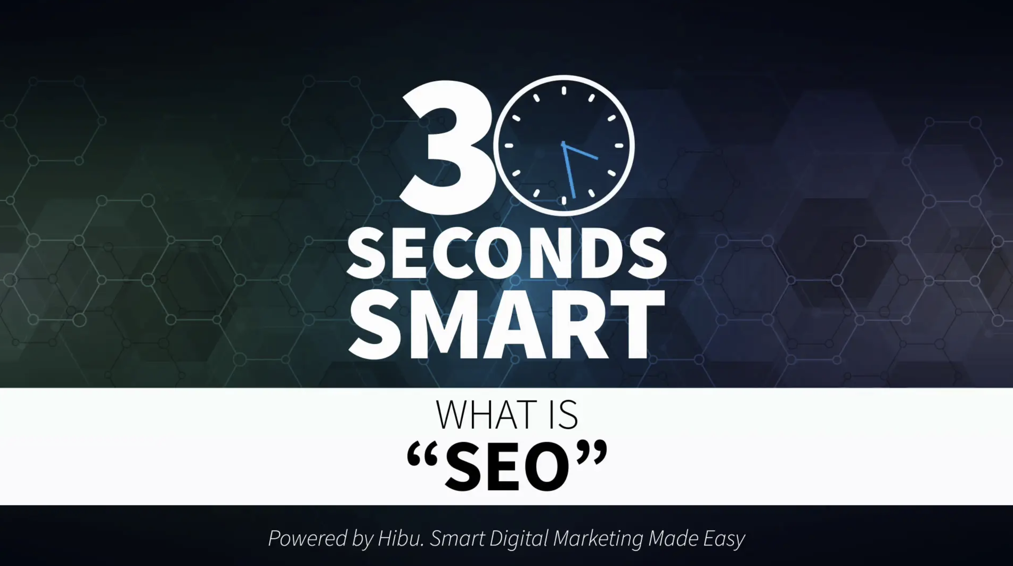 30-Seconds Smart: What is SEO?