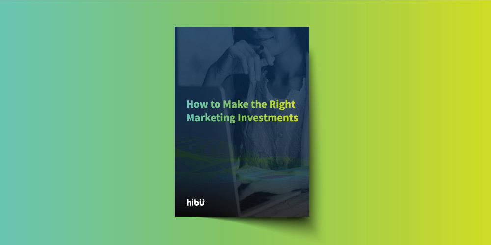 """Hibu's """"How to Make the Right Marketing Investments"""" whitepaper cover"""