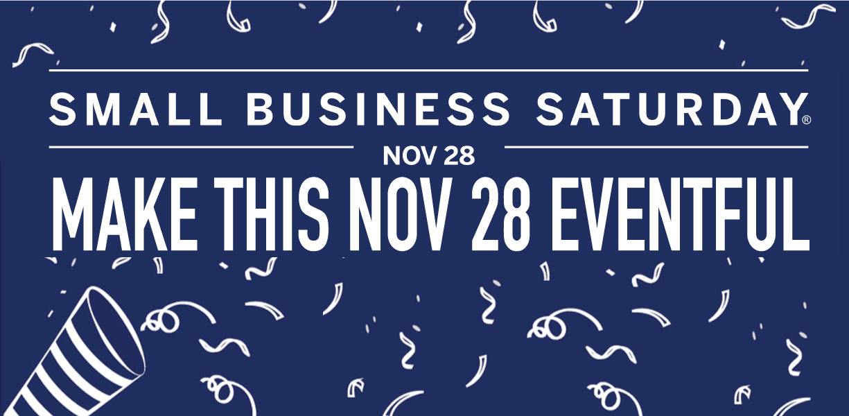 Small Business Saturday Nov 28