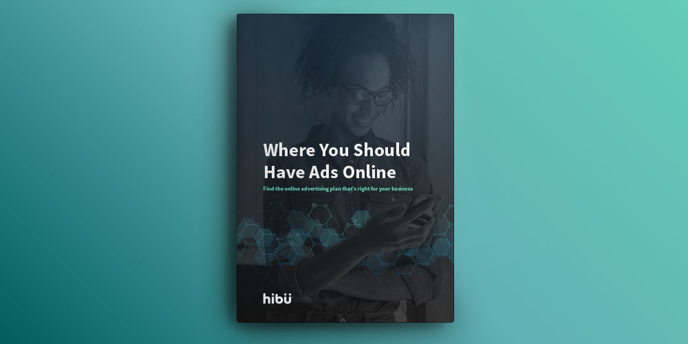 The Complete Guide to Where You Should Advertise Online [Free Download]