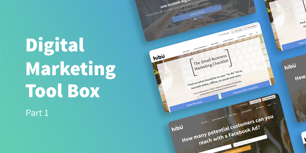 Digital Marketing Tool Box: Part 1